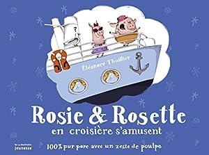 """Afficher """"Rosie et Rosette en croisière s'amusent"""""""
