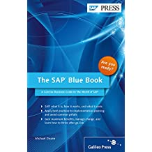 The SAP Blue Book: A Concise Business Guide to the World of SAP