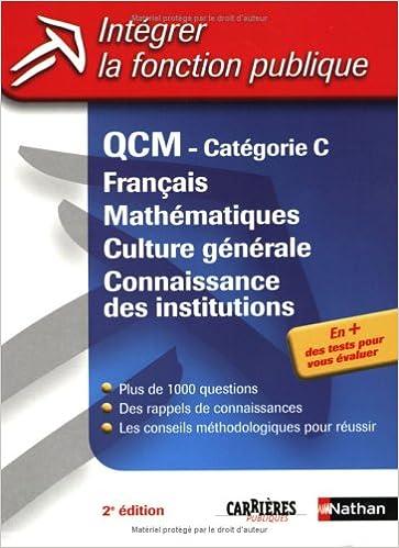 Télécharger en ligne QCM CAT C FRA MATH CG CONN INS epub pdf