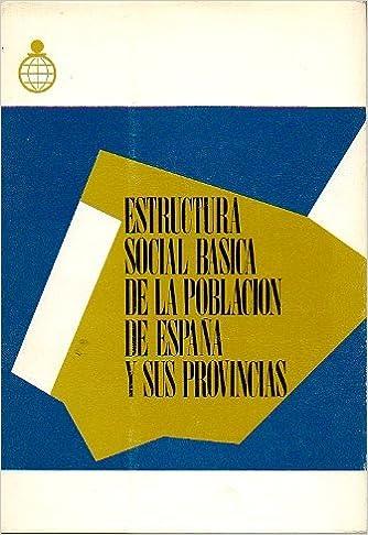 Estructura social básica de la población de España y sus provincias: Amazon.es: DATA S.A: Libros