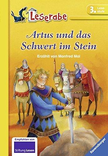 Artus und das Schwert im Stein (Leserabe - Schulausgabe in Broschur)