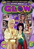 The Very Best of GLOW, Vol. 2