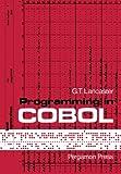 Programming in COBOL, G. T. Lancaster, 008016384X