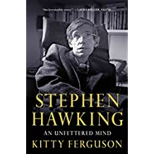 [(Stephen Hawking: An Unfettered Mind)] [Author: Kitty Ferguson] published on (March, 2013)