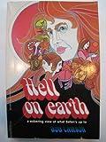 Hell on Earth, Bob Larson, 0884190722