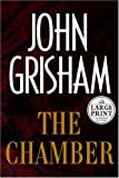 The Chamber, John Grisham, 0375433511