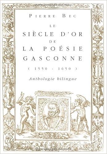 Livre gratuits Le Siècle d'or de la poésie gasconne (1550-1650). pdf, epub