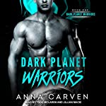 Dark Planet Warriors: Book 1 | Anna Carven