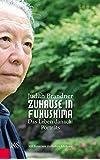 Zuhause in Fukushima: Das Leben danach: Porträts Mit Fotos von Katsuhiro Ichikawa