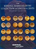 HNAI CSNS Kendall Marie Collection of Lincoln Cents, Auction Catalog #404, Mark Van Winkle, Brian Koller, 159967050X