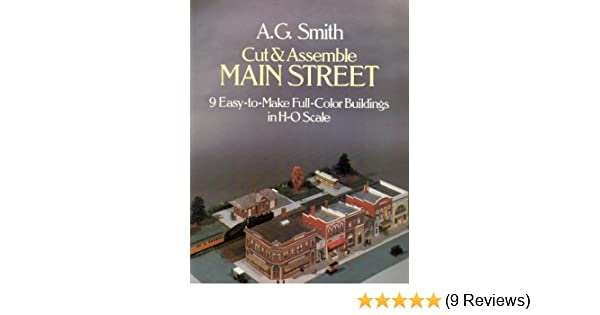 9 Easy-To-Make Full-Color Buildings in H-O Scale Cut and Assemble Main Street