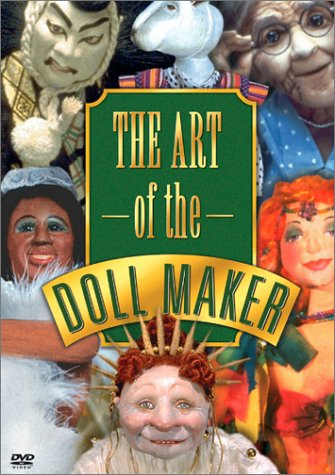 Artist Collectible Dolls - The Art of the Dollmaker