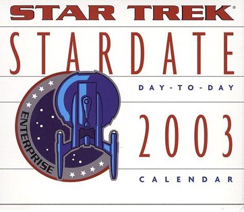 Star Trek Stardate 2003 Block Calendar ebook