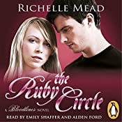 The Ruby Circle: Bloodlines, Book 6 | Richelle Mead