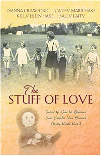Book The Stuff of Love: A Living Doll/Filled with Joy/A Thread of Trust/A Stitch of Faith (Inspirational Romance Collection)
