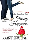 Chasing Happiness (Love Always Series Book 1)