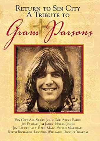 Return to Sin City - A Tribute to Gram Parsons (City Of Sin Dvd)