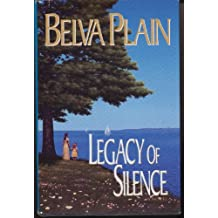 LEGACY OF SILENCE by Belva Plain (LARGE PRINT HARDCOVER EDITION Jan 1 1988)