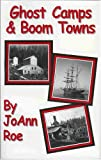 img - for Ghost Camps & Boom Towns book / textbook / text book