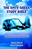 Emtv Greek Study Bible, PAUL W. ESPOSITO, 1418425133