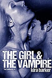 The Girl & The Vampire (The Embassy Book 1)