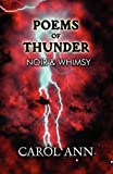 Poems of Thunder, Carol Ann, 1456051741