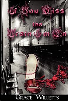 Book If You Miss the Train I'm on
