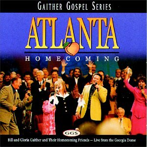 Atlanta Homecoming - Gaither Gospel Series