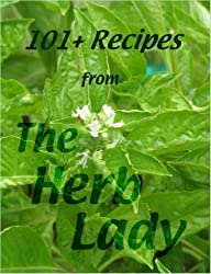 101+ Recipes from the Herb Lady