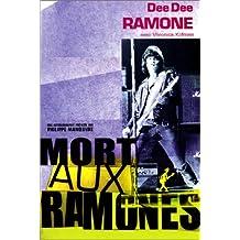 MORT AUX RAMONES