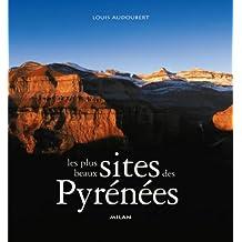 Plus beaux sites des Pyrénées (Les)
