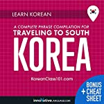 Learn Korean: A Complete Phrase Compilation for Traveling to South Korea |  Innovative Language Learning LLC