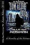 Zom Alive: 2110, Billie Mosiman, 1481067419