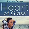 Heart of Glass Audiobook by Marian Snowe Narrated by Sarah Ravenwood