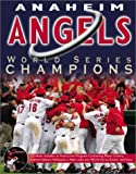 img - for Anaheim Angels: World Series Champions (includes CD-ROM) book / textbook / text book