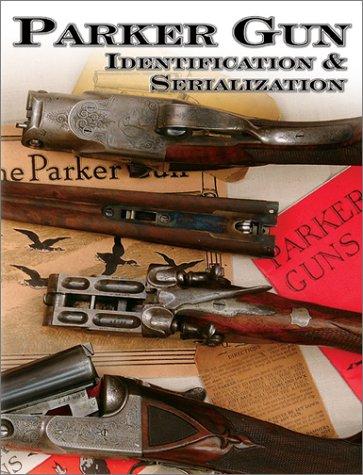 Parker Gun Identification & Serialization