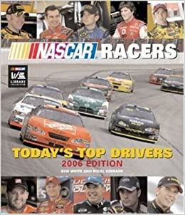 Book NASCAR Racers: Today's Top Drivers 2006 Edition