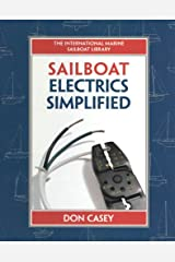 Sailboat Electrical Systems: Improvement, Wiring, and Repair: Improvement, Wiring and Repair (IM Sailboat Library) Kindle Edition