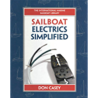 Sailboat Electrical Systems: Improvement, Wiring, and Repair: Improvement, Wiring and Repair (IM Sailboat Library)