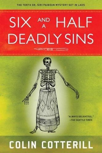 Six And A Half Deadly Sins  A Dr  Siri Paiboun Mystery