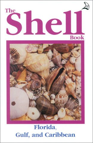 - The Shell Book: Florida, Gulf, and the Caribbean