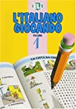 L'Italiano Giocando (Easy Word Games in Five Languages, Book 1) (Italian Edition)