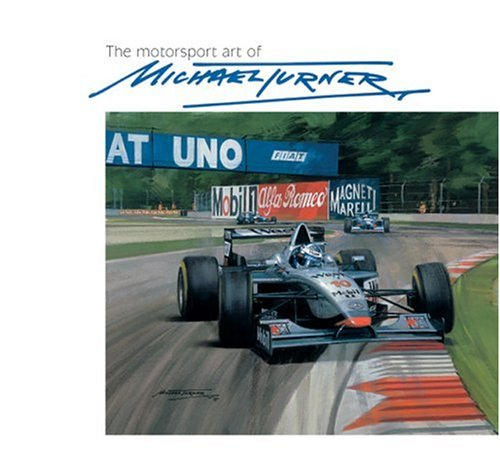 The Motorsport Art of Michael Turner