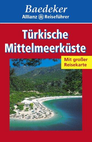 Baedeker Allianz Reiseführer Türkische Mittelmeerküste