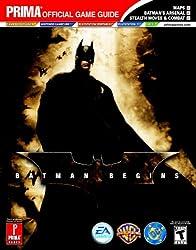 Batman Begins: Prima Official Game Guide