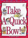 Take a Quick Bow!, Pamela Marx, 1596470836