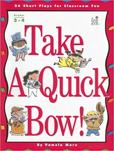 Lataa verkossa Take a Quick Bow! 26 Short Plays for Classroom Fun PDF MOBI