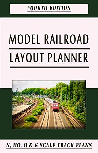 Model Railroad Layouts - Model Railroad Layout Planner: Fourth Edition