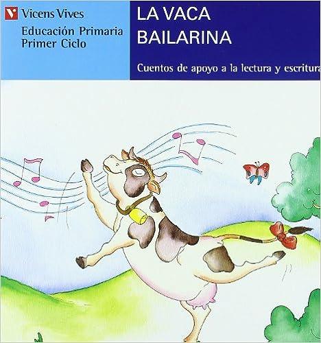 La vaca bailarina / The Ballerina cow (Serie Azul / Blue Series) (Spanish Edition)