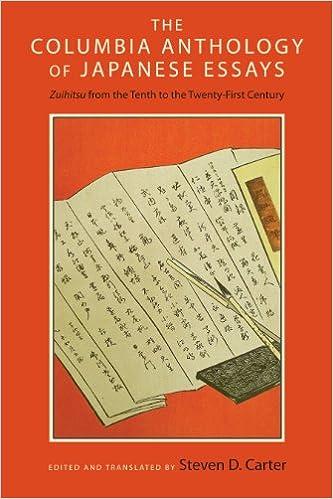 amazoncom the columbia anthology of japanese essays zuihitsu from  amazoncom the columbia anthology of japanese essays zuihitsu from the  tenth to the twentyfirst century  steven d carter books